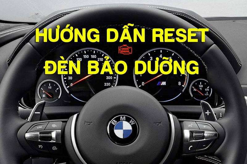 Cách tự reset đèn báo nhớt trên xe BMW